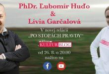 Photo of Po stopách pravdy s Ľubom Huďom a Líviou – Kulturblog 6.7.2020 (VIDEO)